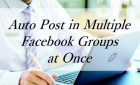 Facebook Group Auto Poster. Learn How Post Multiple Facebook Groups (2016)